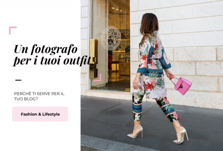 fotografo per outfit blog(pp w768 h520) - Perché dovresti avere un fotografo per i tuoi outfit sul blog?